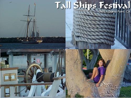 Tall Ships Festival ~ Dana Point, CA ~ 2002